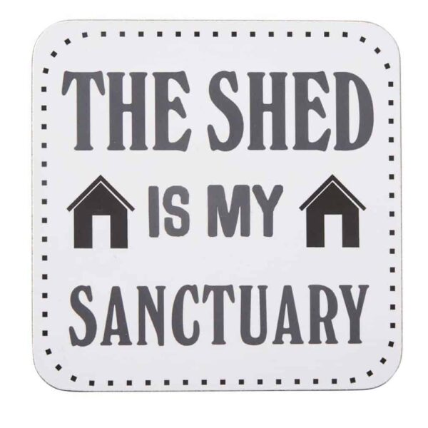 shed is my sanctuary coaster