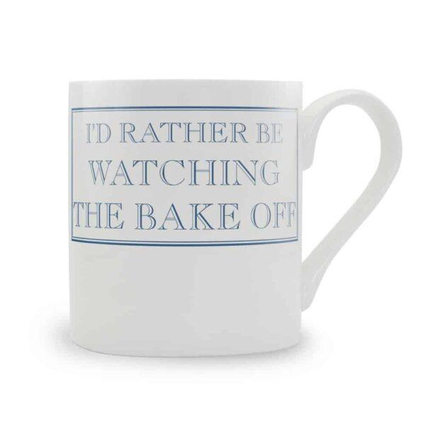 rather be watching the bake off mug