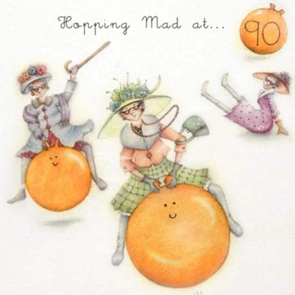 hopping mad at 90 birthday card