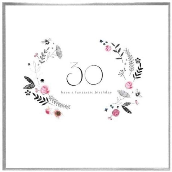 Have A Fantastic 30th Birthday Card