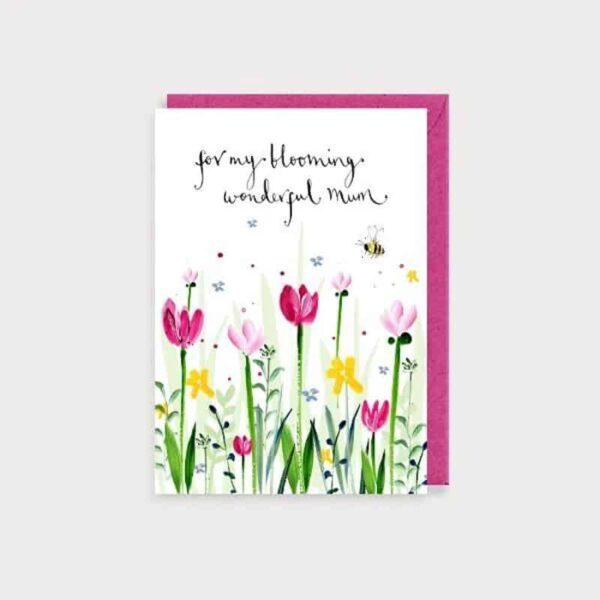 for my blooming wonderful mum