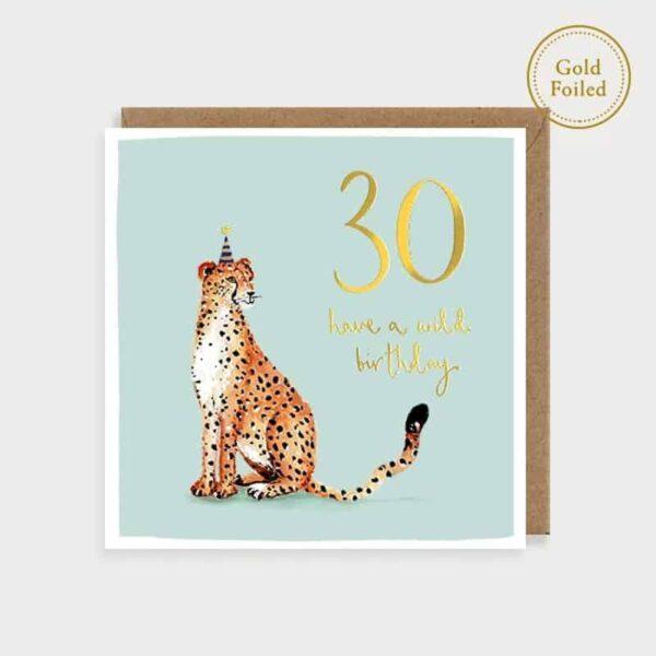 Have A Wild 30 Birthday Card