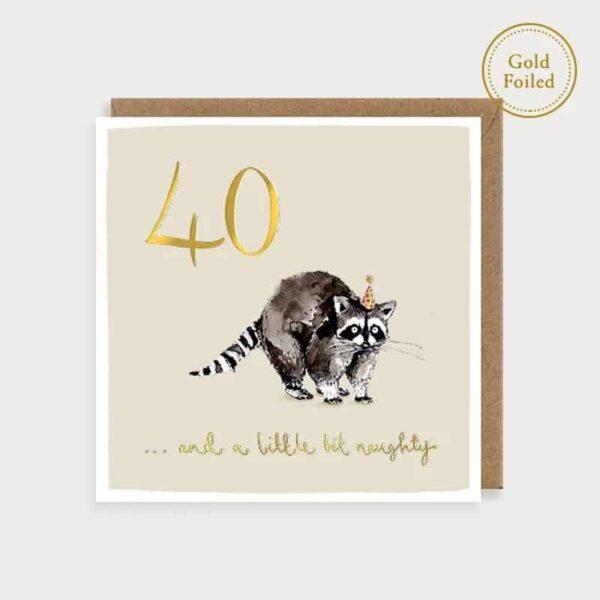 A Little Bit Naughty 40 Birthday Card