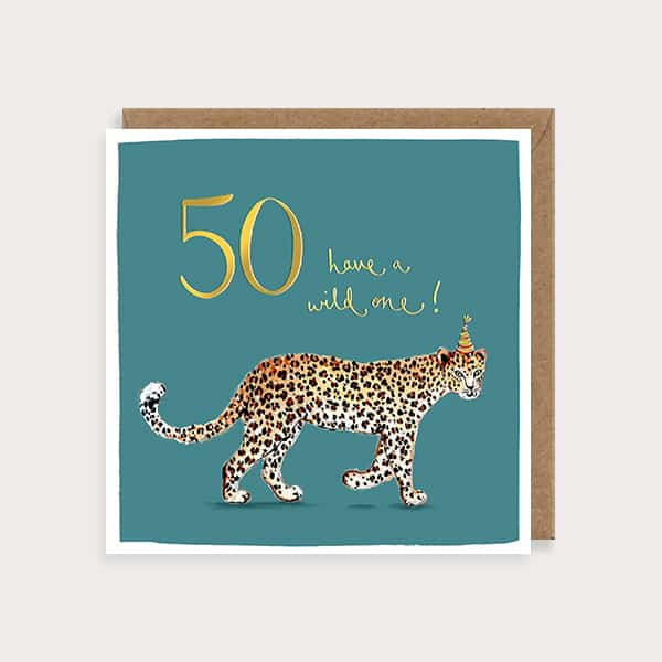 Have A Wild One 50 Birthday Card