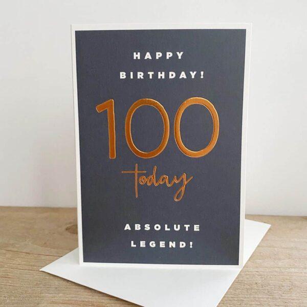 100 Today Legend Birthday Card