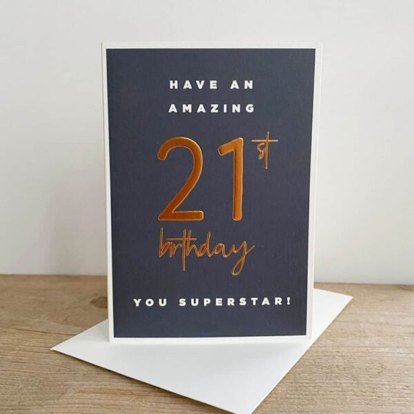 Have An Amazing 21st Birthday Card