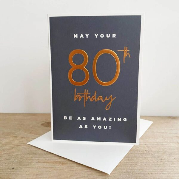 Amazing 80th Birthday Card