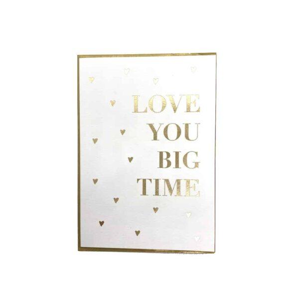 love you big time