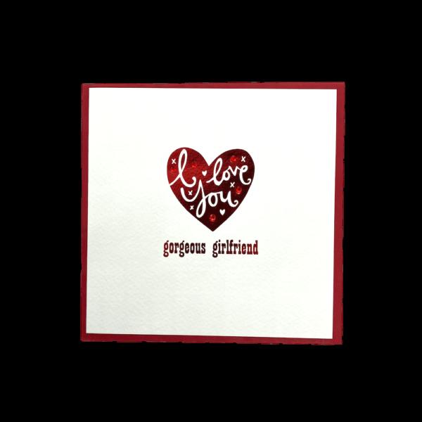 I Love You Gorgeous Girlfriend Valentine's Card