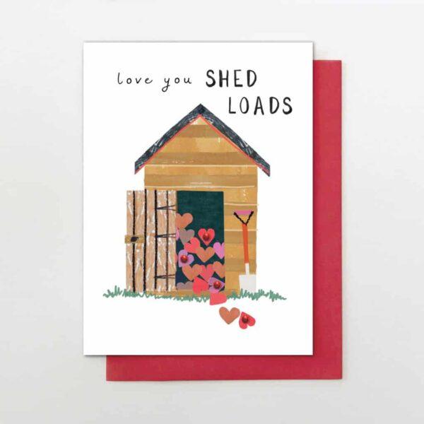 love you shed loads