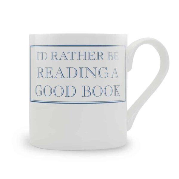 i'd rather be reading a good book mug
