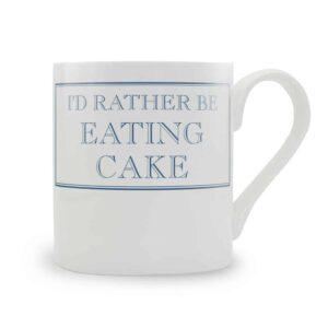 i'd rather be eating cake mug